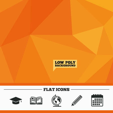 geography background: Triangular low poly orange background. Pencil and open book icons. Graduation cap and geography globe symbols. Education learn signs. Calendar flat icon. Vector