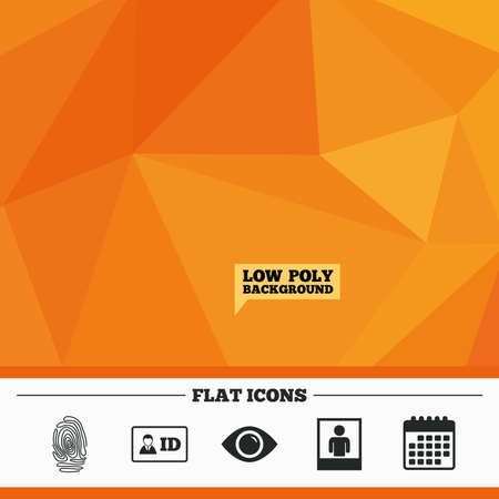 triangular eyes: Triangular low poly orange background. Identity ID card badge icons. Eye and fingerprint symbols. Authentication signs. Photo frame with human person. Calendar flat icon. Vector