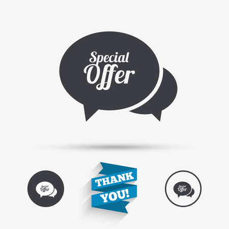 you are special: Speech bubble Special offer sign icon. Sale symbol. Flat icons. Buttons with icons. Thank you ribbon. Vector