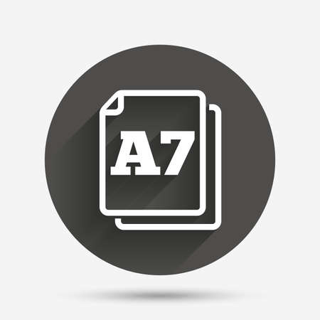 a7: Paper size A7 standard icon. File document symbol. Circle flat button with shadow. Vector