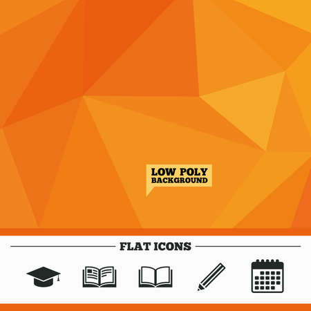higher education: Triangular low poly orange background. Pencil and open book icons. Graduation cap symbol. Higher education learn signs. Calendar flat icon. Vector