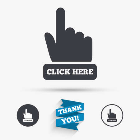 Click here hand sign icon. Press button. Flat icons. Buttons with icons. Thank you ribbon. Vector