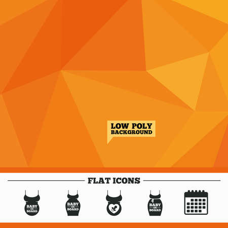big belly: Triangular low poly orange background. Baby on board icons. Infant caution signs. Child pacifier nipple. Pregnant woman dress with big belly. Calendar flat icon. Vector