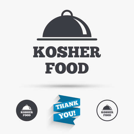 jewish food: Kosher food product sign icon. Natural Jewish food with platter serving symbol. Flat icons. Buttons with icons. Thank you ribbon. Vector