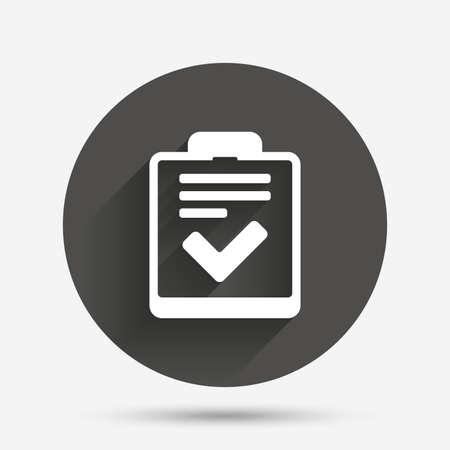 feedback form: Checklist sign icon. Control list symbol. Survey poll or questionnaire feedback form. Circle flat button with shadow. Vector