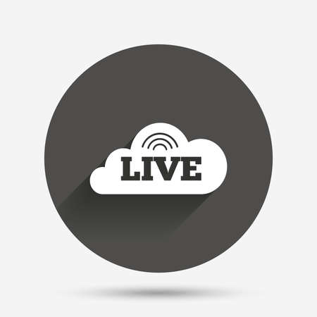 live stream sign: Live sign icon. On air stream symbol. Circle flat button with shadow. Vector Illustration