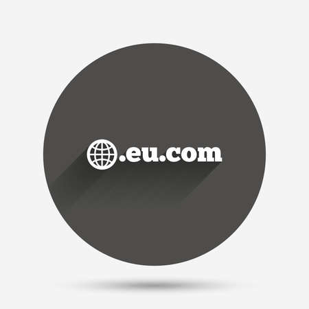 subdomain: Domain EU.COM sign icon. Internet subdomain symbol with globe. Circle flat button with shadow. Vector Illustration