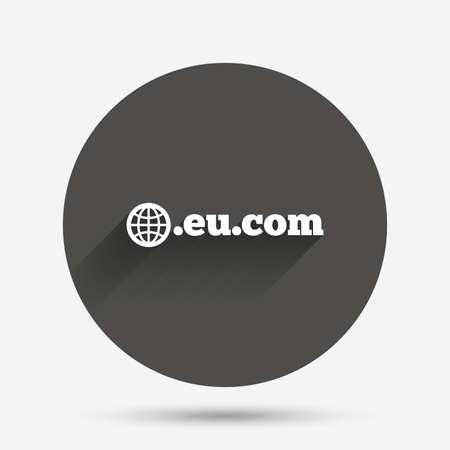 subdomain: Domain EU.COM sign icon. Internet subdomain symbol with globe. Circle flat button with shadow. Vector Illustration