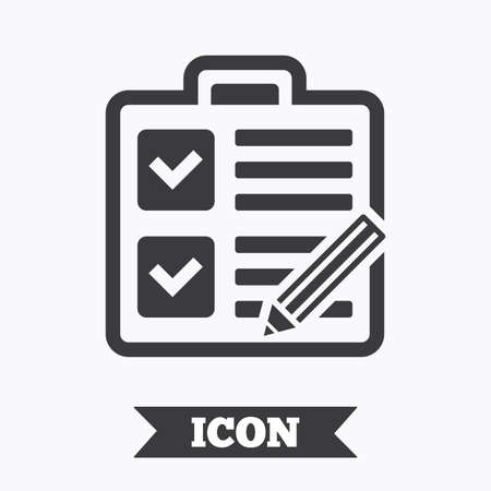 poll: Checklist with pencil sign icon. Control list symbol. Survey poll or questionnaire form. Graphic design element. Flat checklist symbol on white background. Vector