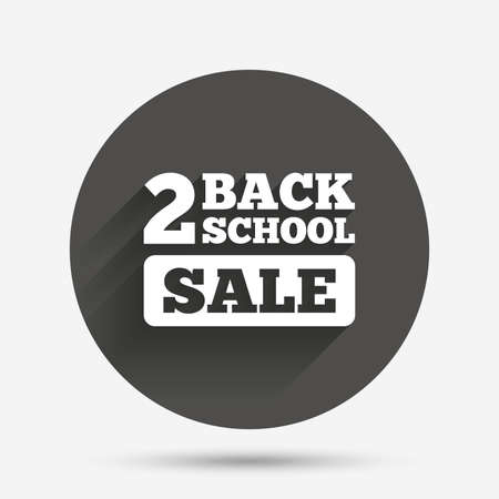 special education: Back to school sign icon. Back 2 school sale symbol. Circle flat button with shadow. Vector