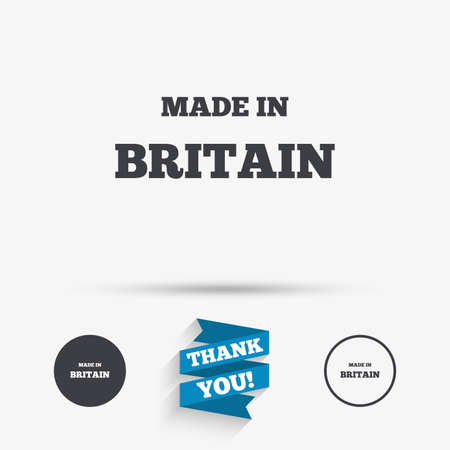 import trade: Made in Britain icon. Export production symbol. Product created in UK sign. Flat icons. Buttons with icons. Thank you ribbon. Vector