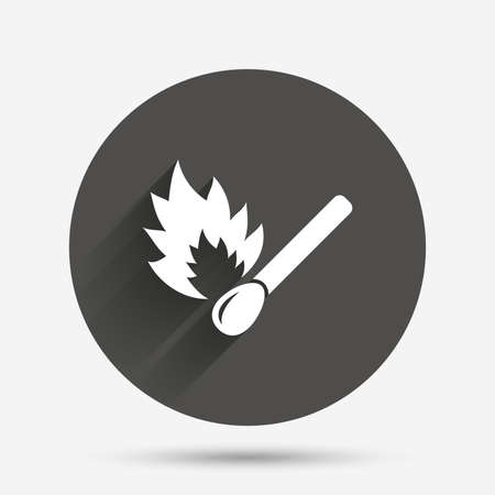 shadow match: Match stick burns icon. Burning matchstick sign. Fire symbol. Circle flat button with shadow. Vector