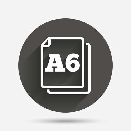 a6: Paper size A6 standard icon. File document symbol. Circle flat button with shadow. Vector