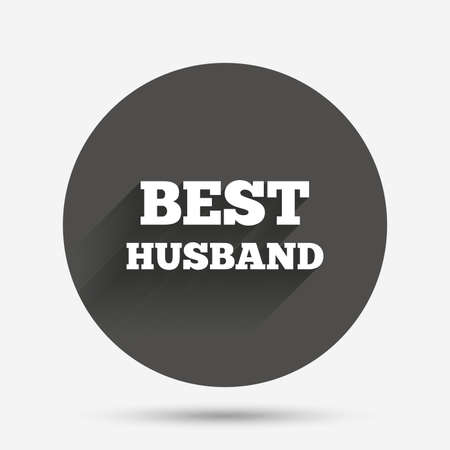 relatives: Best husband sign icon. Award symbol. Circle flat button with shadow. Vector Illustration