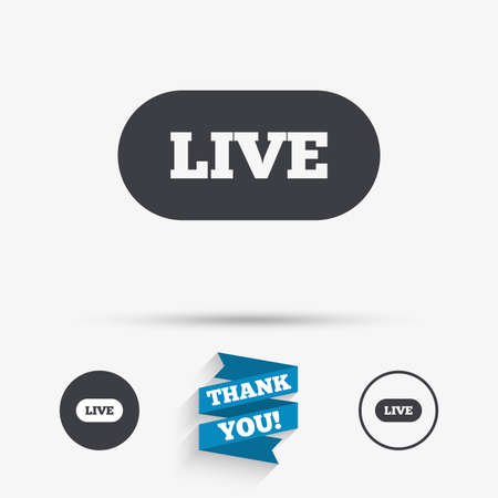 live stream sign: Live sign icon. On air stream symbol. Flat icons. Buttons with icons. Thank you ribbon. Vector