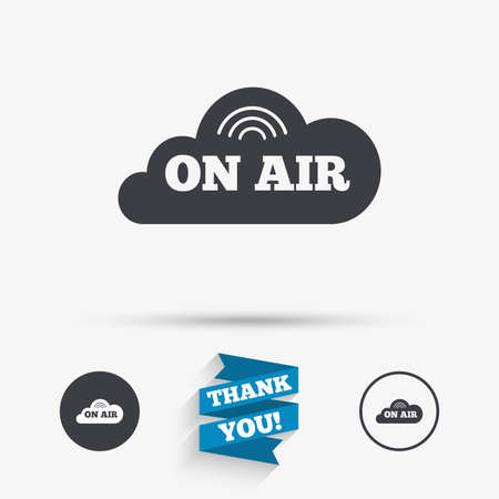 live on air: On air sign icon. Live stream symbol. Flat icons. Buttons with icons. Thank you ribbon. Vector Illustration