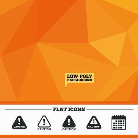 triangular warning sign: Triangular low poly orange background. Attention caution icons. Hazard warning symbols. Exclamation sign. Calendar flat icon. Vector