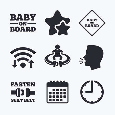 fasten: Baby on board icons. Infant caution signs. Fasten seat belt symbol. Wifi internet, favorite stars, calendar and clock. Talking head. Vector