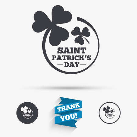 trefoil: Clovers in circle with three leaves sign icon. Saint Patrick trefoil shamrock symbol. Flat icons. Buttons with icons. Thank you ribbon. Vector