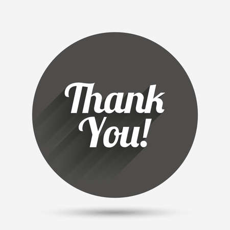thanks a lot: Thank you sign icon. Customer service symbol. Circle flat button with shadow. Vector