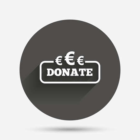 grant: Donate sign icon. Euro eur symbol. Circle flat button with shadow. Vector
