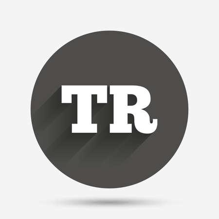tr: Turkish language sign icon. TR Turkey translation symbol. Circle flat button with shadow. Vector Illustration