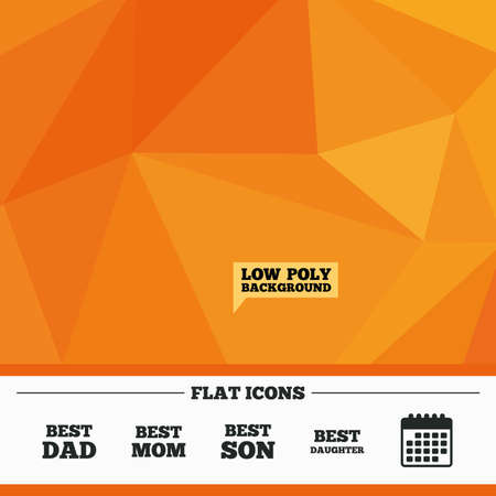low prizes: Triangular low poly orange background. Best mom and dad, son and daughter icons. Award symbols. Calendar flat icon. Vector