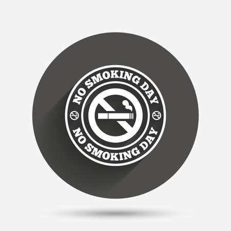 quit: No smoking day sign icon. Quit smoking day symbol. Circle flat button with shadow. Vector Illustration
