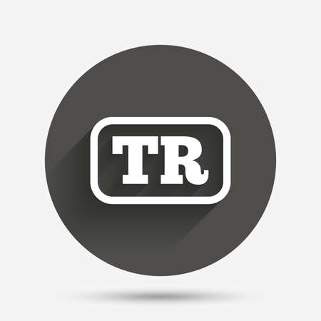 Turkish language sign icon. TR Turkey translation symbol with frame. Circle flat button with shadow. Vector