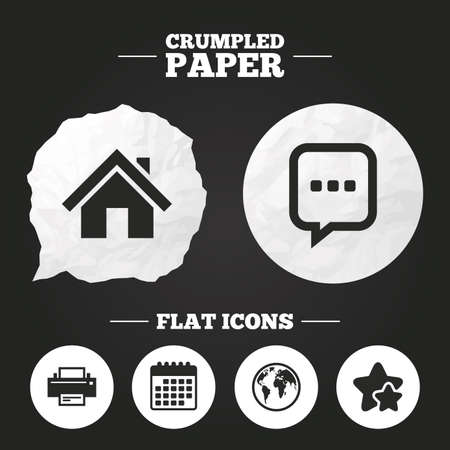 printing house: Crumpled paper speech bubble. Home main page and globe icons. Printer and chat speech bubble with suspension points sign symbols. Paper button. Vector