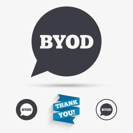 bring: BYOD sign icon. Bring your own device symbol. Speech bubble sign. Flat icons. Buttons with icons. Thank you ribbon. Vector Illustration