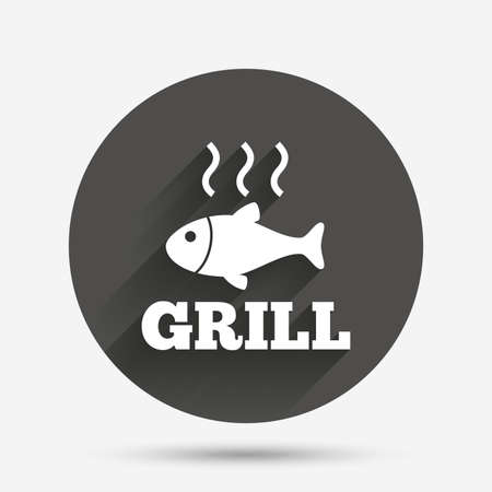 fry: Fish grill hot sign icon. Cook or fry fish symbol. Circle flat button with shadow. Vector