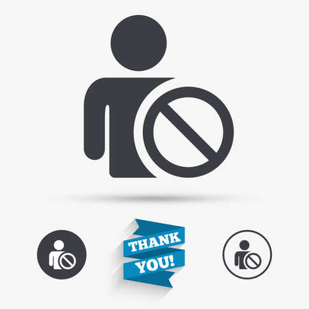 banned: Blacklist sign icon. User not allowed symbol. Flat icons. Buttons with icons. Thank you ribbon. Vector