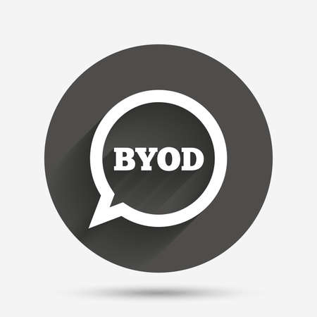 bring: BYOD sign icon. Bring your own device symbol. Speech bubble sign. Circle flat button with shadow. Vector