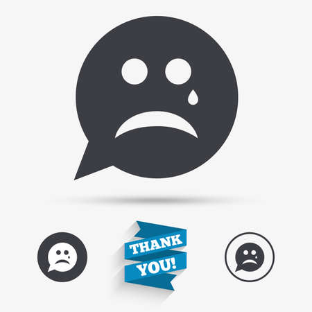 tear: Sad face with tear sign icon. Crying chat symbol. Speech bubble. Flat icons. Buttons with icons. Thank you ribbon. Vector Illustration
