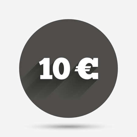 eur: 10 Euro sign icon. EUR currency symbol. Money label. Circle flat button with shadow. Vector