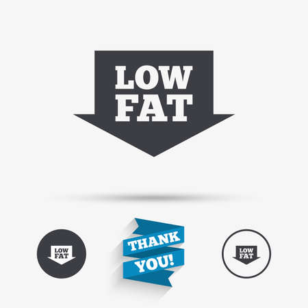 lowfat: Low fat sign icon. Salt, sugar food symbol with arrow. Flat icons. Buttons with icons. Thank you ribbon. Vector