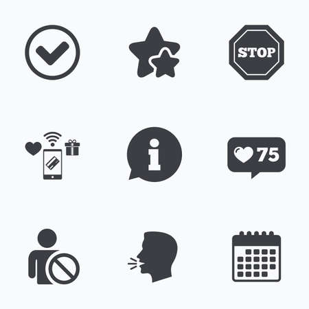 blacklist: Information icons. Stop prohibition and user blacklist signs. Approved check mark symbol. Flat talking head, calendar icons. Stars, like counter icons. Vector