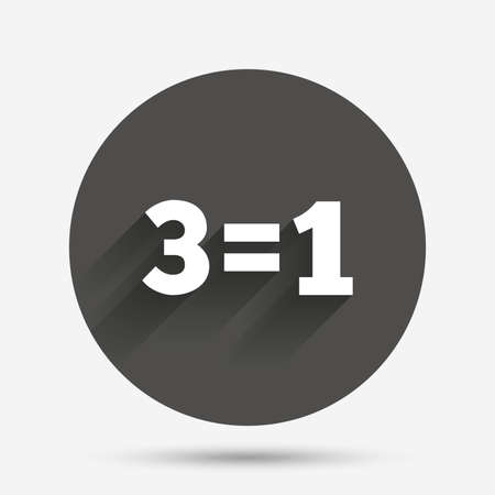 equals: Three for one sign icon. Take three pay for one sale button. 3 equals 1. Circle flat button with shadow. Vector