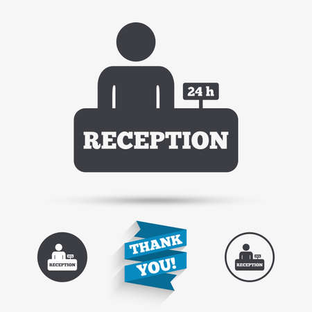 reception table: Reception sign icon. 24 hours Hotel registration table with administrator symbol. Flat icons. Buttons with icons. Thank you ribbon. Vector