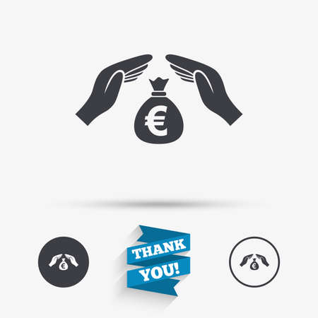 Protection money bag sign icon. Hands protect cash in Euro symbol. Money or savings insurance. Flat icons. Buttons with icons. Thank you ribbon. Vector