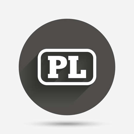 pl: Polish language sign icon. PL translation symbol with frame. Circle flat button with shadow. Vector