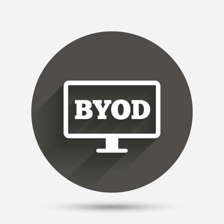 bring: BYOD sign icon. Bring your own device symbol. Monitor tv icon. Circle flat button with shadow. Vector
