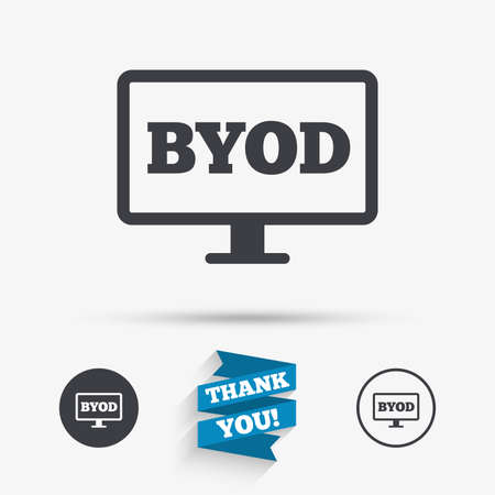 bring: BYOD sign icon. Bring your own device symbol. Monitor tv icon. Flat icons. Buttons with icons. Thank you ribbon. Vector
