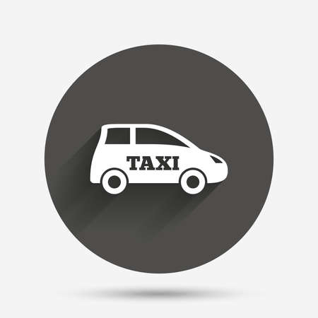 hatchback: Taxi car sign icon. Hatchback symbol. Transport. Circle flat button with shadow. Vector