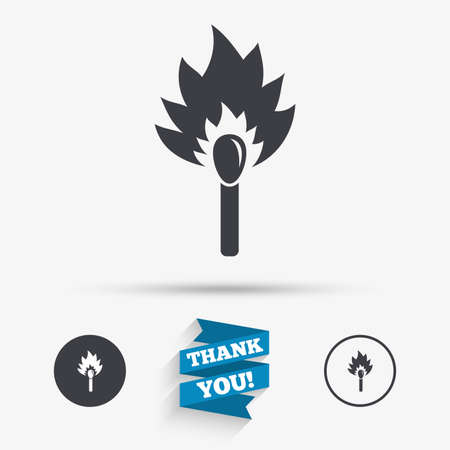 burns: Match stick burns icon. Burning matchstick sign. Fire symbol. Flat icons. Buttons with icons. Thank you ribbon. Vector Illustration