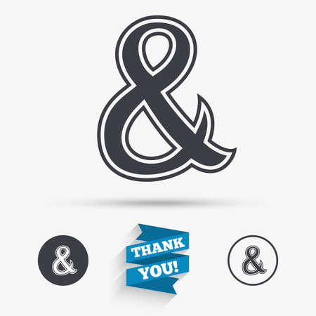 logical: Ampersand sign icon. Programming logical operator AND. Wedding invitation symbol. Flat icons. Buttons with icons. Thank you ribbon. Vector