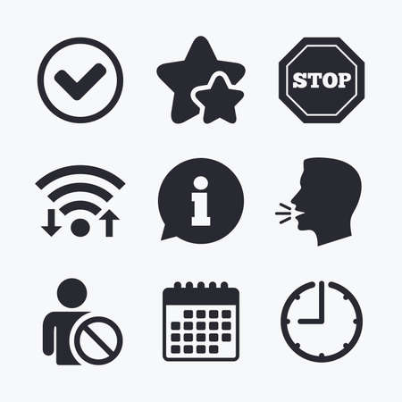 blacklist: Information icons. Stop prohibition and user blacklist signs. Approved check mark symbol. Wifi internet, favorite stars, calendar and clock. Talking head. Vector Illustration