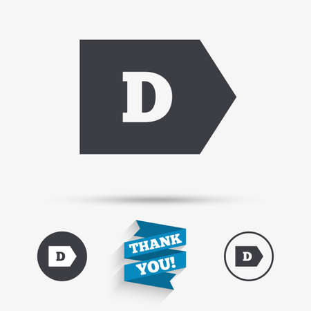 d mark: Energy efficiency class D sign icon. Energy consumption symbol. Flat icons. Buttons with icons. Thank you ribbon. Vector
