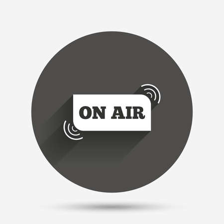 live stream radio: On air sign icon. Live stream symbol. Circle flat button with shadow. Vector